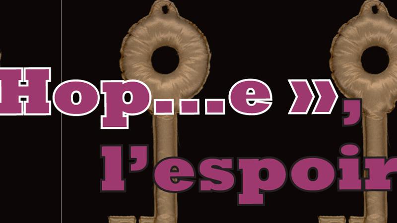 «HOP…E», l'espoir après la prison